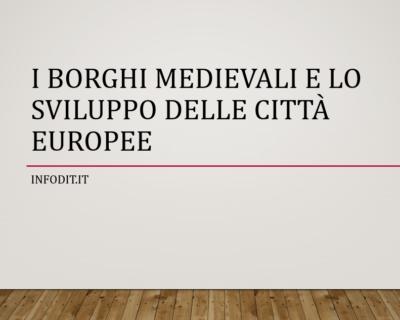 I borghi medievali e lo sviluppo delle città europee
