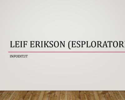 Leif Erikson, l'esploratore vichingo