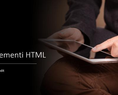 Gli elementi HTML e i loro tag