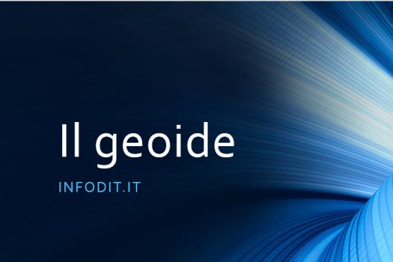 Il geoide: la forma della Terra