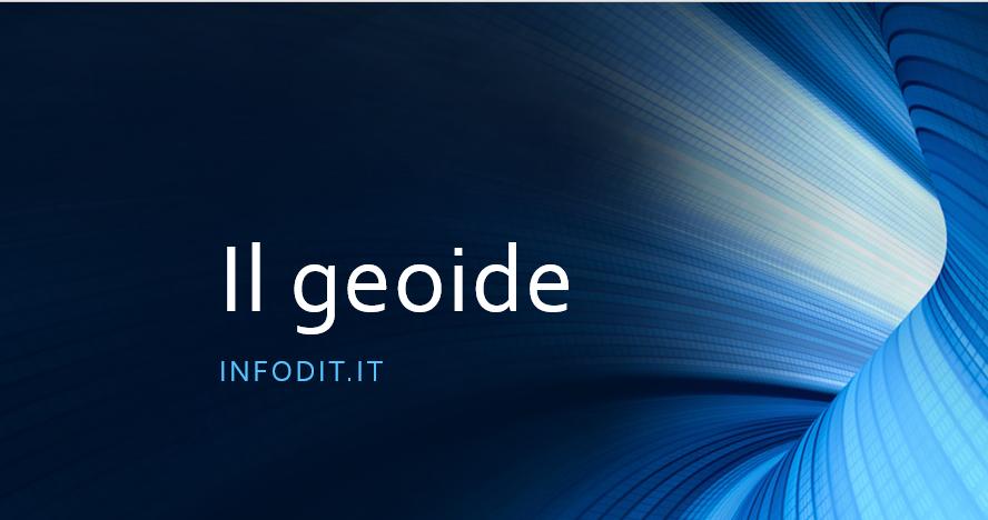 geoide, la forma della terra
