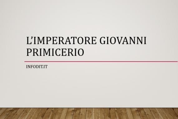 Giovanni Primicerio, imperatore romano d'Occidente