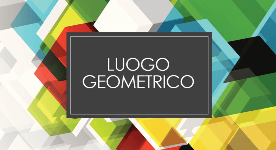 luogo geometrico, definizione, esempi