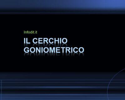 Il cerchio goniometrico