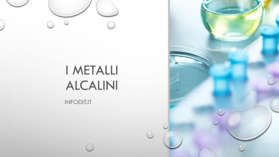 i metalli alcalini