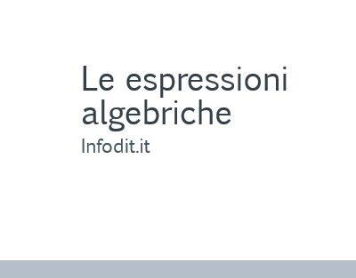 Le espressioni algebriche