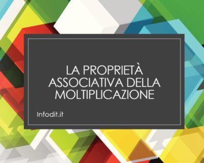 La proprietà associativa della moltiplicazione