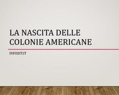 La nascita delle colonie americane