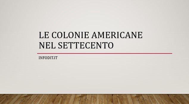 Le colonie americane nel Settecento